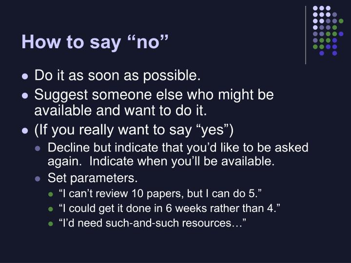 "How to say ""no"""