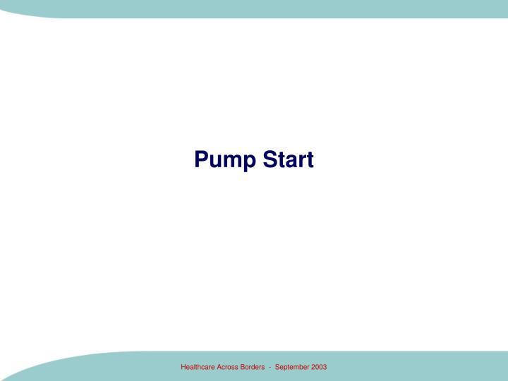 Pump Start