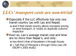 llcs transport costs are non trivial