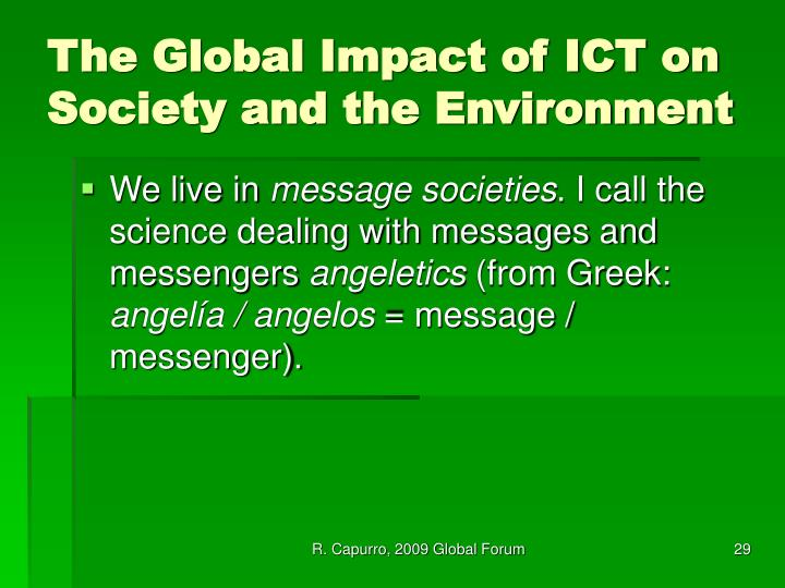 impact of ict on society and The economic impact of ict: measurement, evidence and implications addresses these questions and provides an overview of the impacts of ict on economic performance, and the ways through which these impacts can be measured.