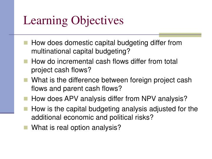 multinational capital budgeting external A multinational perspective on capital structure choice and internal capital markets mihir a desai, c fritz foley and james r hines jr october 2003.