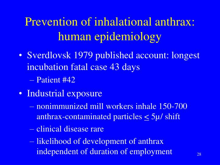 Prevention of inhalational anthrax: