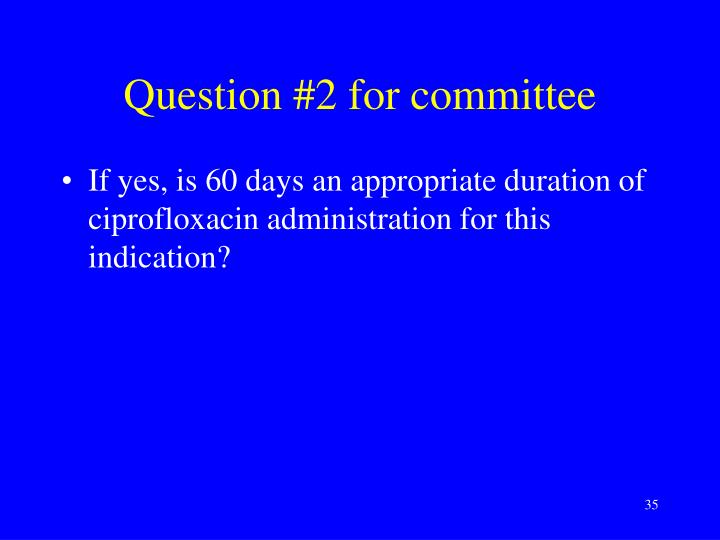 Question #2 for committee