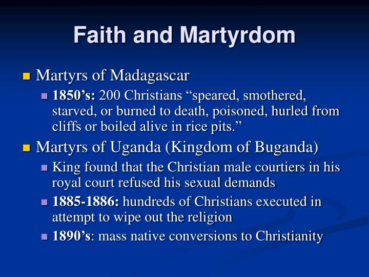 Faith and Martyrdom