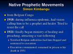native prophetic movements simon kimbangu