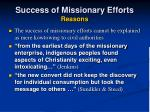 success of missionary efforts reasons