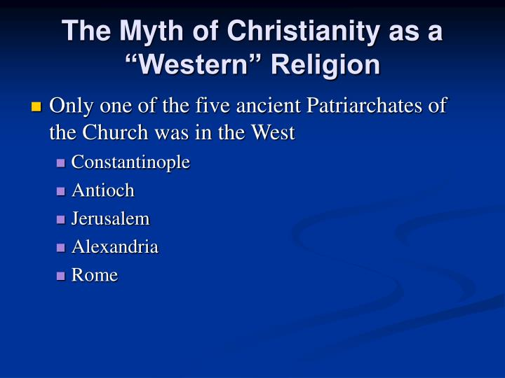 "The Myth of Christianity as a ""Western"" Religion"