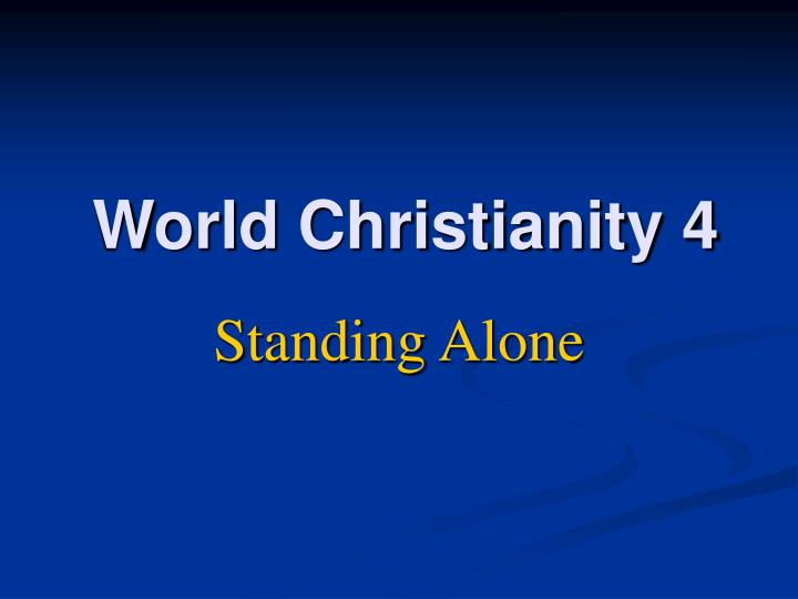 World christianity 4