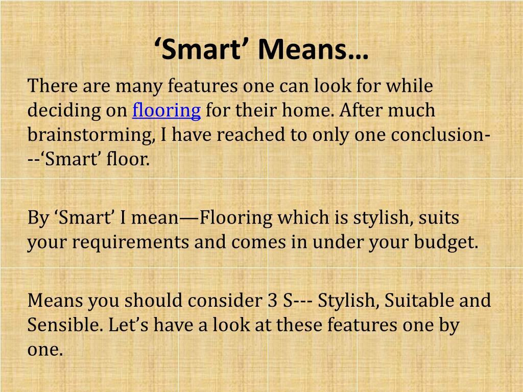 'Smart' Means…