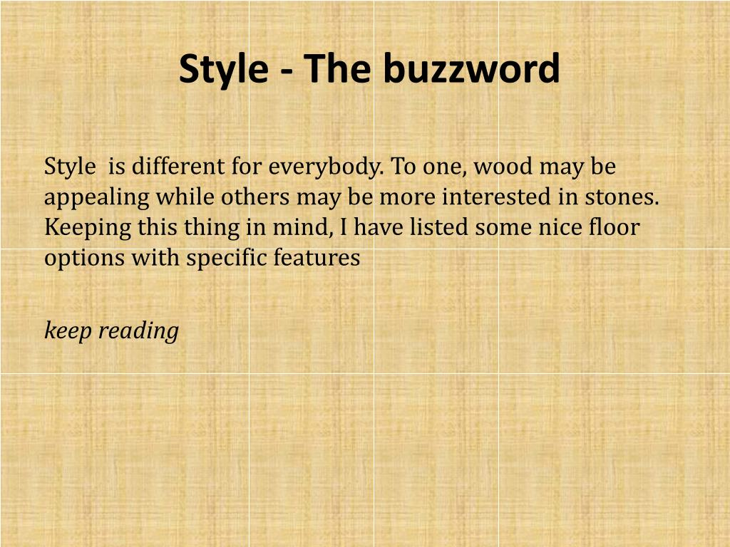 Style - The buzzword