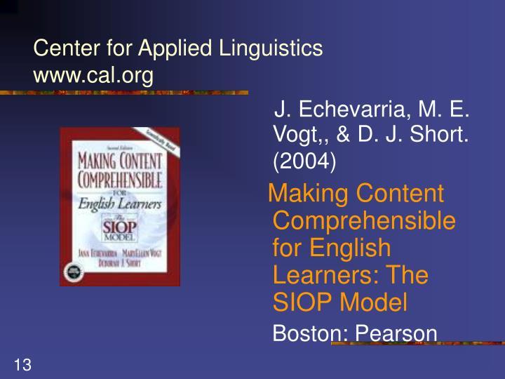 J. Echevarria, M. E. Vogt,, & D. J. Short. (2004)