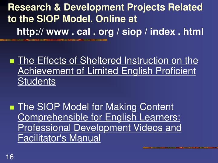 Research & Development Projects Related to the SIOP Model. Online at