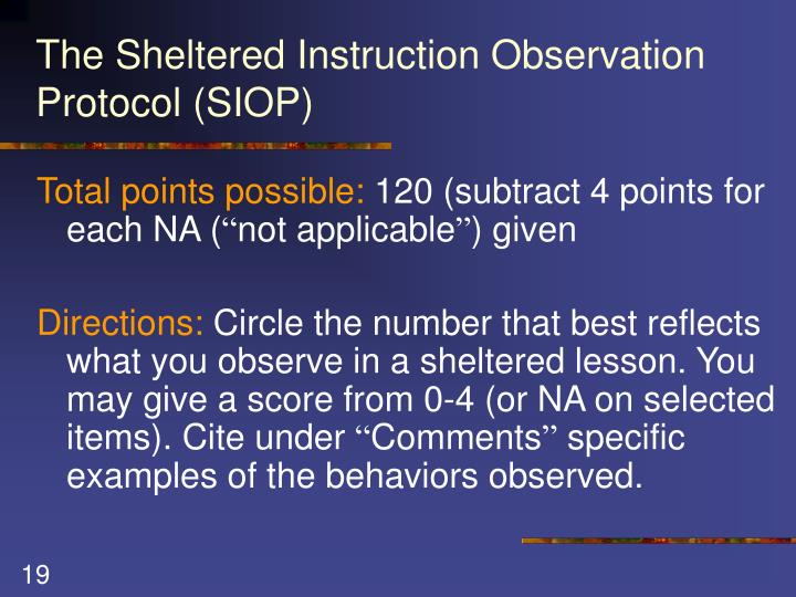 The Sheltered Instruction Observation Protocol (SIOP)