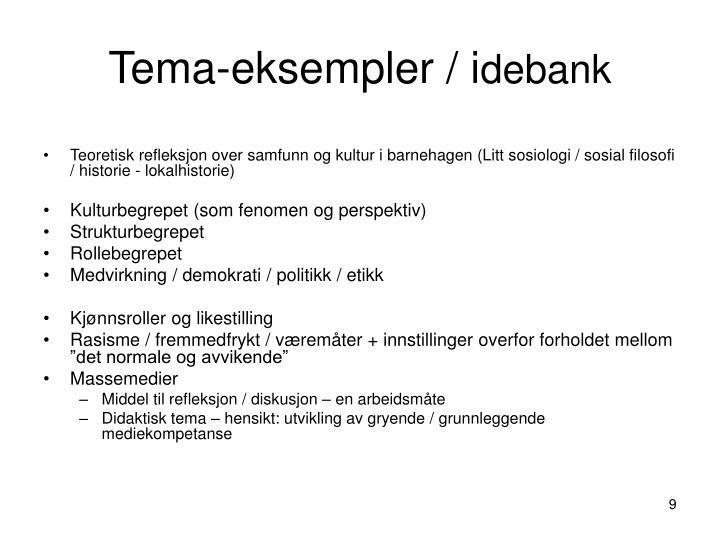 Tema-eksempler / i