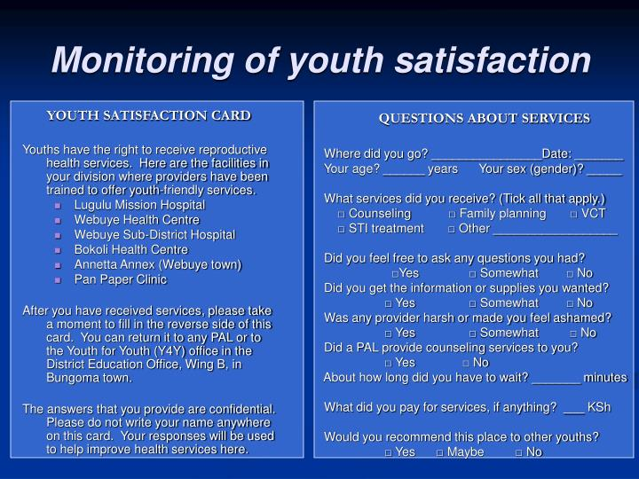 Monitoring of youth satisfaction