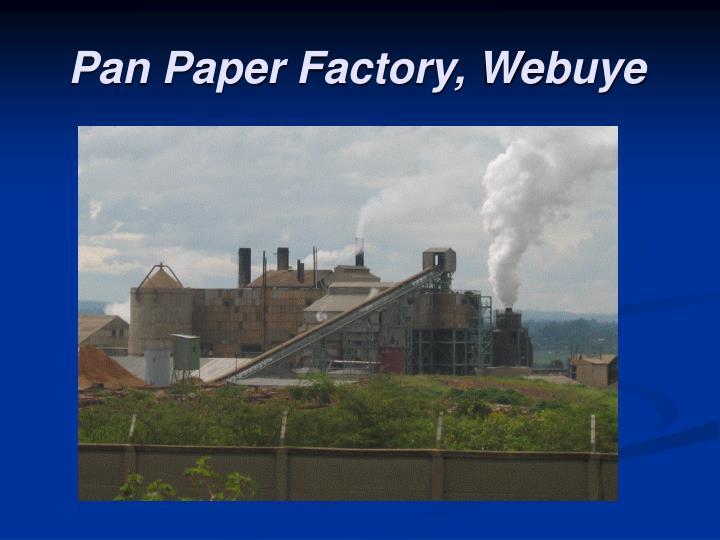 Pan Paper Factory, Webuye