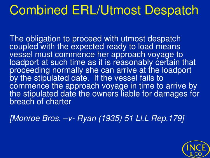 Combined ERL/Utmost Despatch