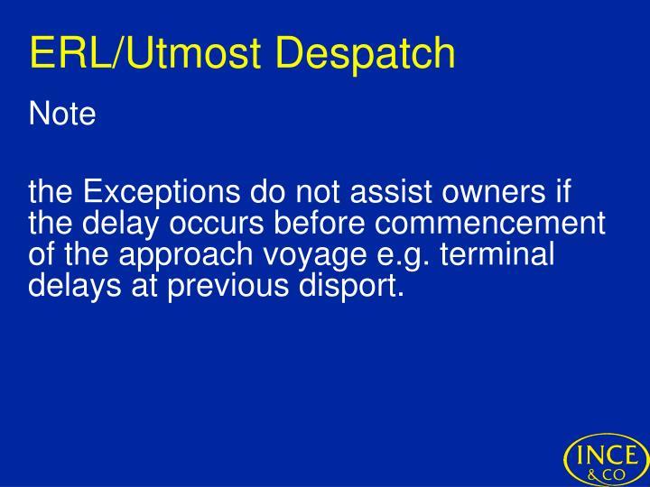 ERL/Utmost Despatch