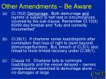 other amendments be aware