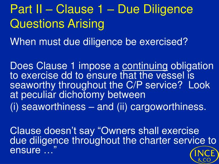 Part II – Clause 1 – Due Diligence