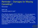 reminder damages for missing cancelling1