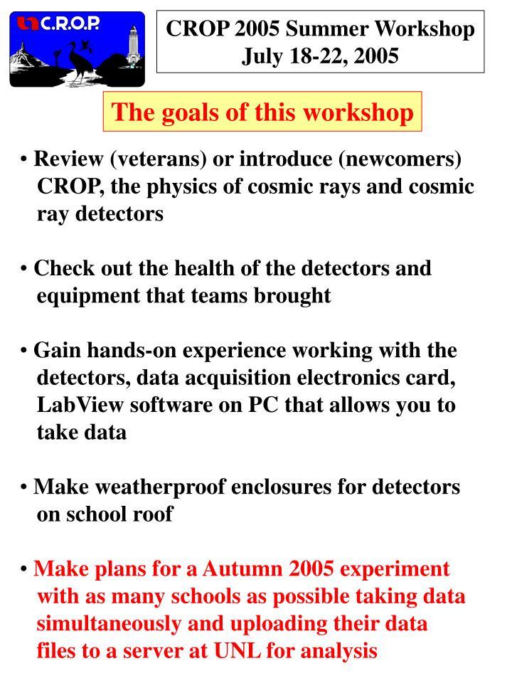 CROP 2005 Summer Workshop