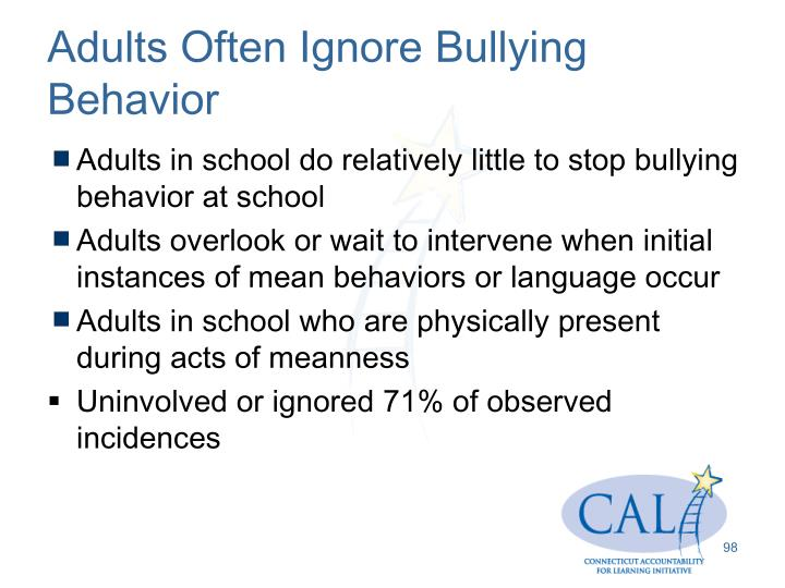 Adults Often Ignore Bullying  Behavior