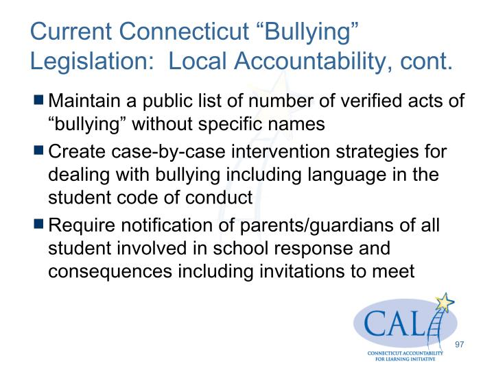 "Current Connecticut ""Bullying"" Legislation:  Local Accountability, cont."