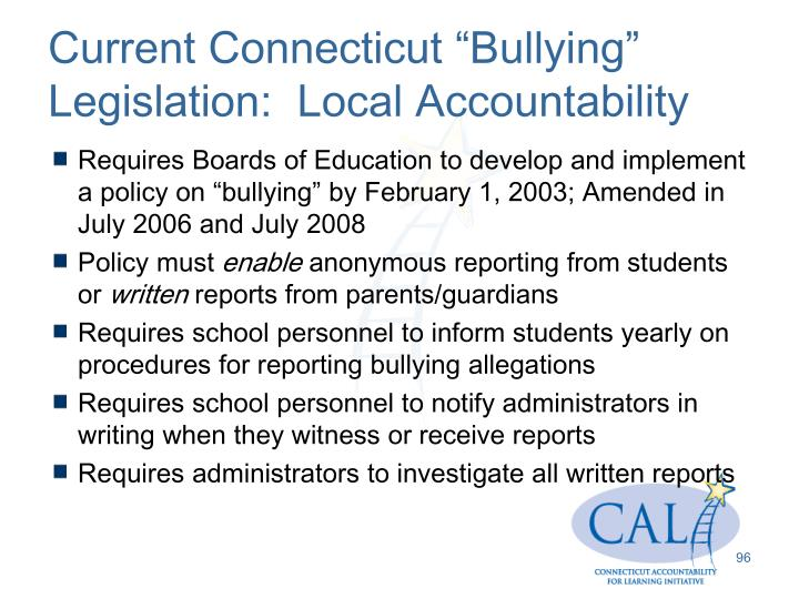"Current Connecticut ""Bullying"" Legislation:  Local Accountability"