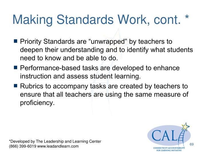 Making Standards Work, cont. *