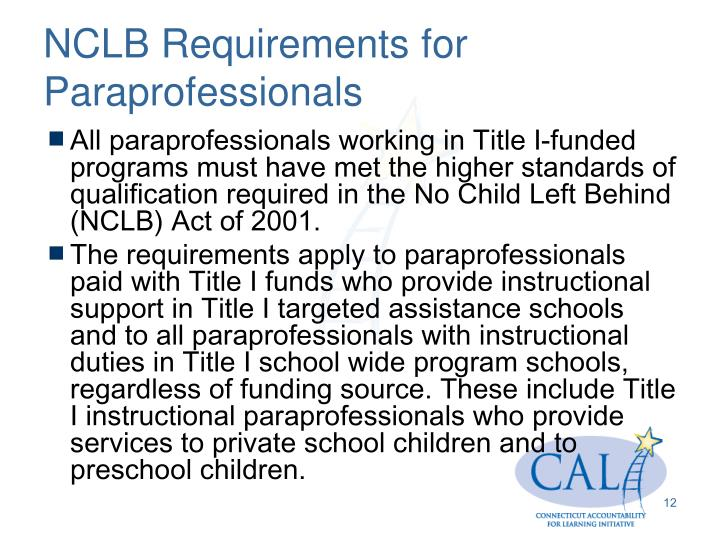 NCLB Requirements for Paraprofessionals