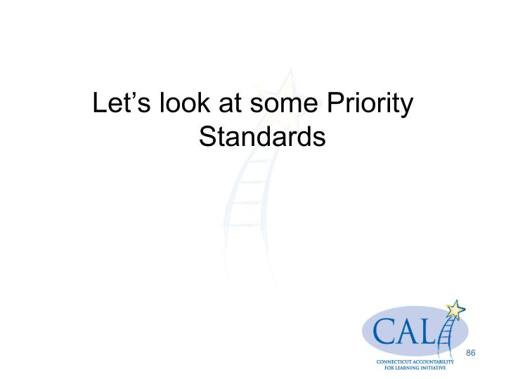 Let's look at some Priority Standards
