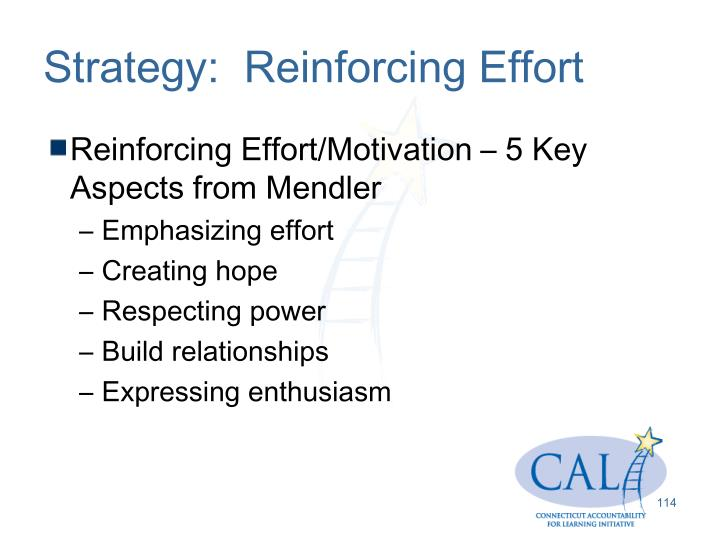 Strategy:  Reinforcing Effort