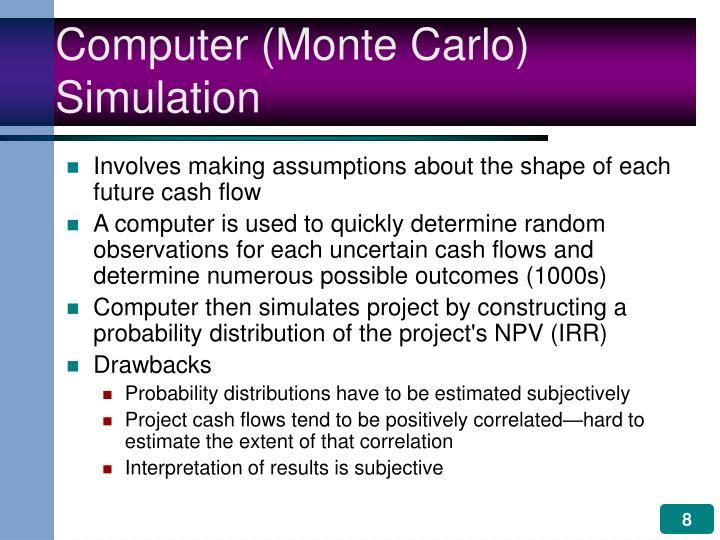 Computer (Monte Carlo) Simulation