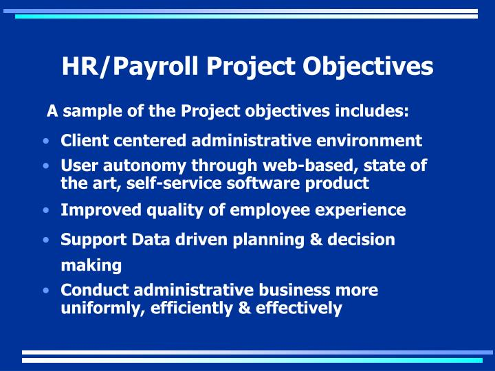 HR/Payroll Project Objectives