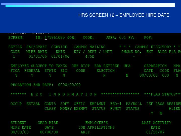 HRS SCREEN 12 – EMPLOYEE HIRE DATE
