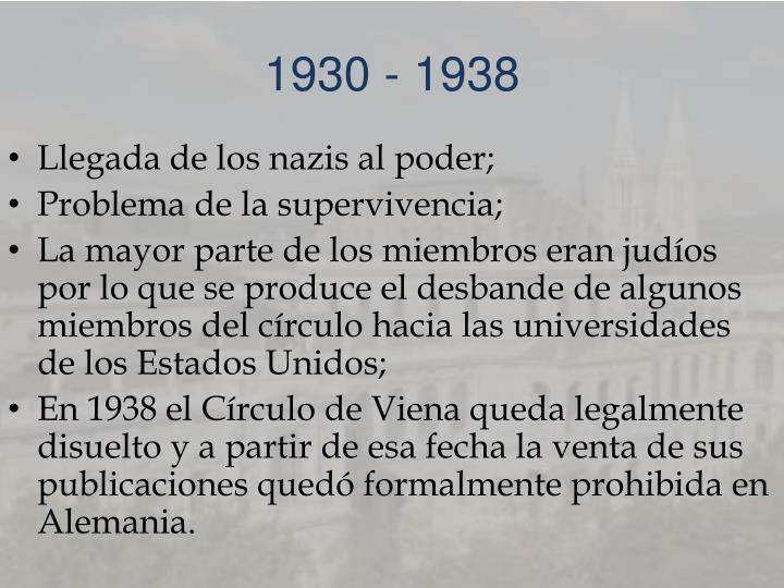 1930 - 1938