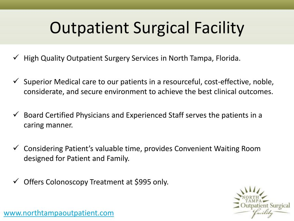 Outpatient Surgical Facility