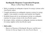 earthquake response cooperation program phase 1 first year work items