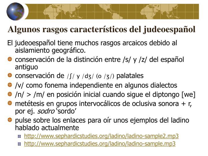Algunos rasgos característicos del judeoespañol