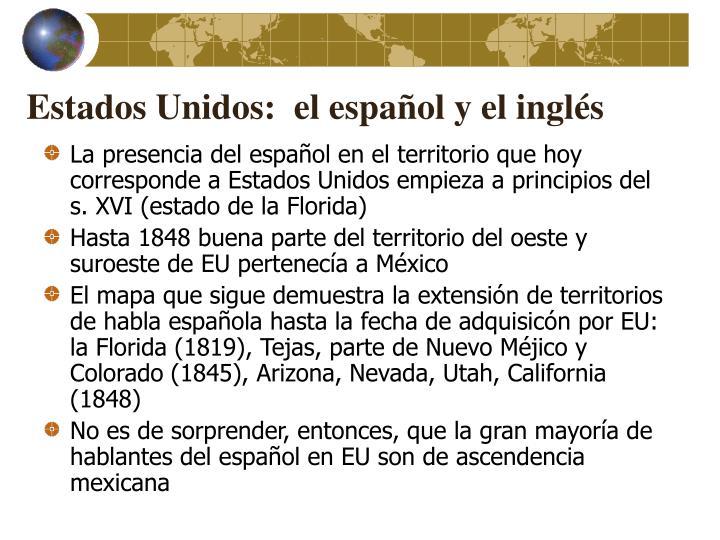 Estados Unidos:  el español y el inglés