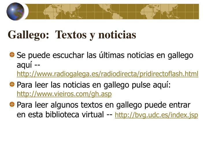 Gallego:  Textos y noticias