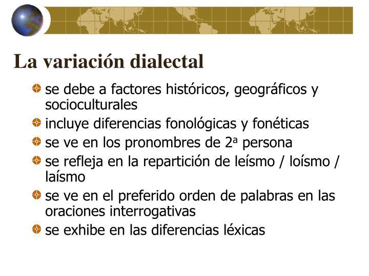 La variación dialectal