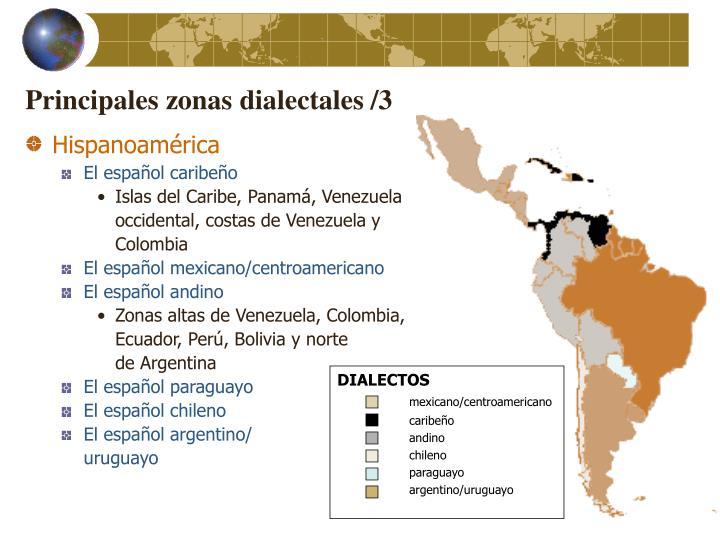 Principales zonas dialectales /3