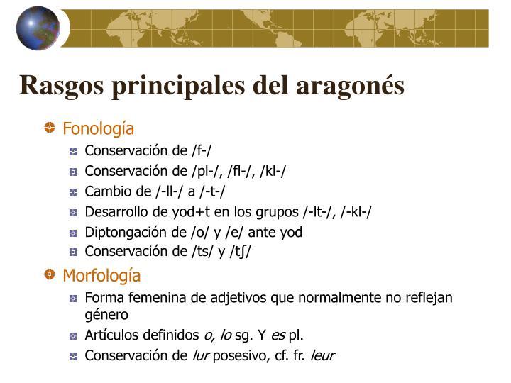 Rasgos principales del aragonés