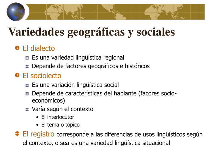 Variedades geográficas y sociales