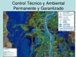 control t cnico y ambiental permanente y garantizado