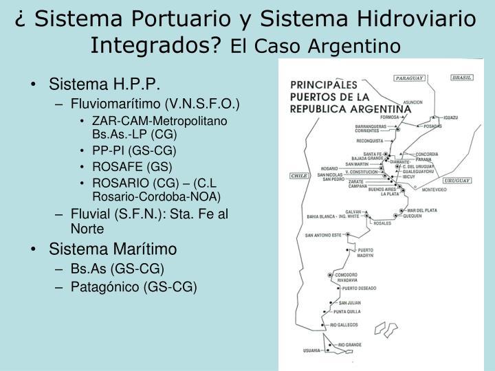 ¿ Sistema Portuario y Sistema Hidroviario Integrados?