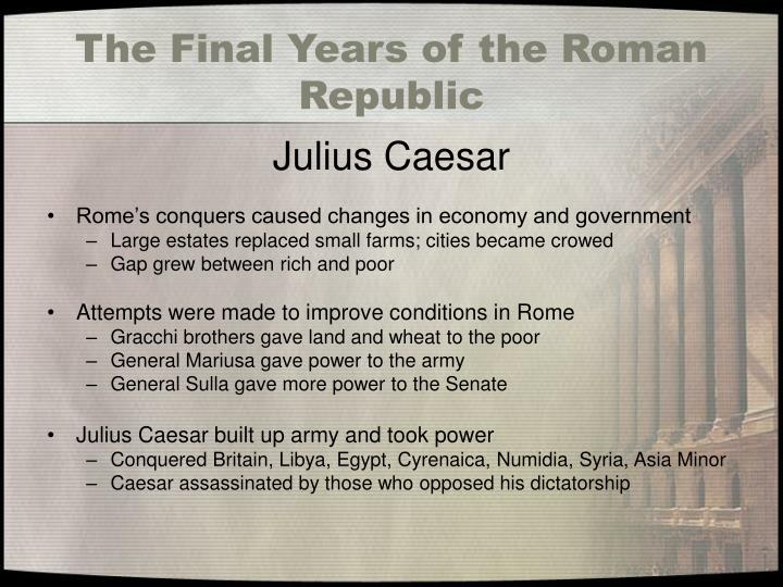 The Final Years of the Roman Republic