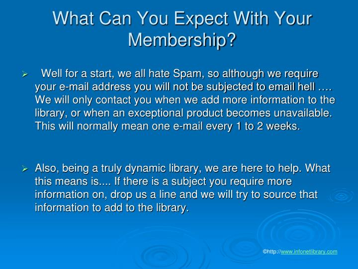 What Can You Expect With Your Membership?